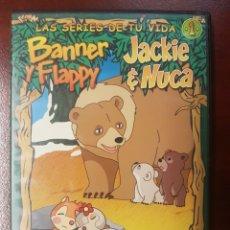 Series de TV: BANNER Y FLAPPY JACKIE & NUCA DVD LAS SERIES DE TU VIDA N° 1. Lote 195400240