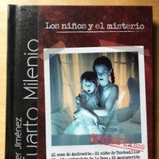 Series de TV: CUARTO MILENIO - LIBRO+DVD - IKER JIMÉNEZ - LOS NIÑOS Y EL MISTERIO. Lote 202254287