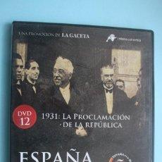 Series de TV: 1931: LA PROCLAMACION DE LA REPUBLICA – DVD DOCUMENTAL Nº 12 ESPAÑA EN LA MEMORIA - LA GACETA . Lote 202368096