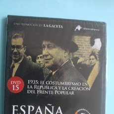 Series de TV: 1935: EL COSTUMBRISMO EN LA REPUBLICA Y LA CREACION FRENTE POPULAR DVD Nº 15 ESPAÑA EN LA MEMORIA. Lote 202369335