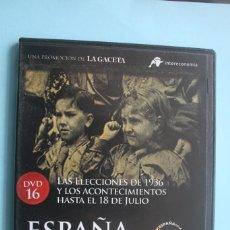 Series de TV: LAS ELECCIONES DE 1936 Y ACONTECIMIENTOS HASTA 18 JULIO – DVD DOCUMENTAL Nº 16 ESPAÑA EN LA MEMORIA . Lote 202369551