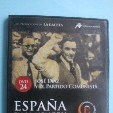 Series de TV: JOSE DIAZ Y EL PARTIDO COMUNISTA – DVD DOCUMENTAL Nº 24 ESPAÑA EN LA MEMORIA - LA GACETA. Lote 202716523