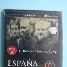Series de TV: DON RAMON SERRANO SUÑER – DVD DOCUMENTAL Nº 26 ESPAÑA EN LA MEMORIA - LA GACETA VEASE CONTENIDO. Lote 202717738