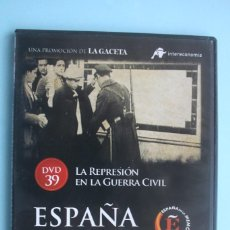 Series de TV: LA REPRESION EN GUERRA CIVIL – DVD DOCUMENTAL Nº 39 ESPAÑA EN LA MEMORIA - LA GACETA VEASE CONTENIDO. Lote 203614958