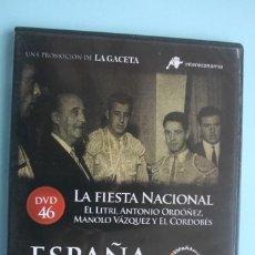 Series de TV: LA FIESTA NACIONAL LITRI ORDOÑEZ VAZQUEZ EL CORDOBES – DVD DOCUMENTAL Nº 46 ESPAÑA EN LA MEMORIA. Lote 203617340