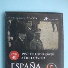 Series de TV: 1959 DE EISENHOWER A FIDEL CASTRO – DVD DOCUMENTAL Nº 48 ESPAÑA EN LA MEMORIA - LA GACETA. Lote 203617815