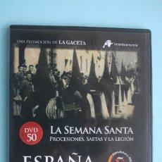 Series de TV: LA SEMANA SANTA PROCESIONES SAETA LA LEGION – DVD DOCUMENTAL Nº 50 ESPAÑA EN LA MEMORIA. Lote 203630580