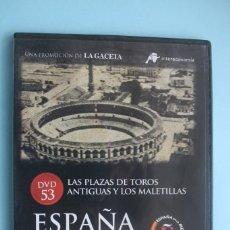Séries de TV: PLAZA TORO ANTIGUA Y LOS MALETILLAS – DVD DOCUMENTAL Nº 53 ESPAÑA EN LA MEMORIA. Lote 203631172