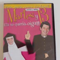 Series de TV: MARTES Y TRECE - DVD - ELLA NO QUERIA OIGA - JOSEMA Y MILLÁN. Lote 277129668