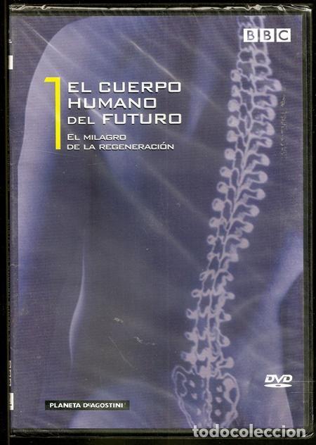 EL MILAGRO DE LA REGENERACIÓN / EL CUERPO HUMANO DEL FUTURO, 1 - BBC/PLANETA-DEAGOSTINI, 2009 (Series TV en DVD)