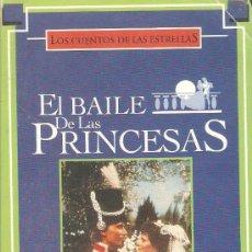 Series de TV: TODOVHS: EL BAILE DE LAS PRINCESAS (LOS CUENTOS DE LAS ESTRELLAS) VHS ORIGINAL.. Lote 26384703