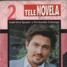 Series de TV: LA USURPADORA - GABRIELA SPANIC Y FERNANDO COLUNGA / CAPITULO 2 / VHS-002. Lote 71525287
