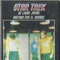 Series de TV: UN LUGAR JAMÁS VISITADO POR EL HOMBRE (STAR TREK: LA SERIE ORIGINAL) VHS. Lote 99911895