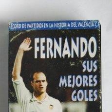 Series de TV: FERNANDO SUS MEJORES GOLES VALENCIA C.F.VHS. Lote 115562972