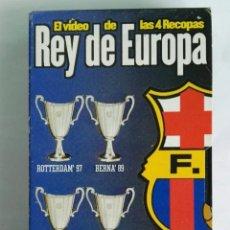 Series de TV: BARCELONA F.C. REY DE EUROPA EL VIDEO DE LAS 4 RECOPAS VHS. Lote 276474798
