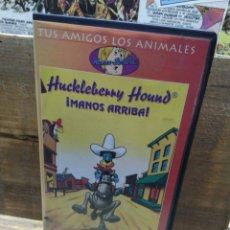 Series de TV: HUCKLEBERRY HOUND. MANOS ARRIBA. VHS. Lote 288678743