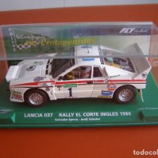 Slot Cars: COCHE SLOT LANCIA 037 EDICIÓN LIMITADA RALLY EL CORTE INGLES 1986 DE SALVADOR SERVIÁ, FLY, ESTRENO. Lote 112505371