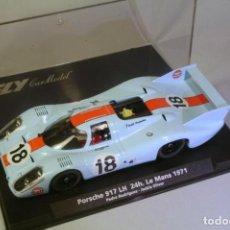 Slot Cars: FLY. PORSCHE 917 LH #18 LE MANS 1971. RODRIGUEZ-OLIVER. Lote 208340393
