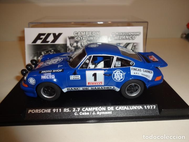 FLY. PORSCHE 911 RS 2.7 CAMPEÓN DE CATALUNYA 1977. C. CABA-J.AYMAMI. REF. E2018 (Juguetes - Slot Cars - Fly)
