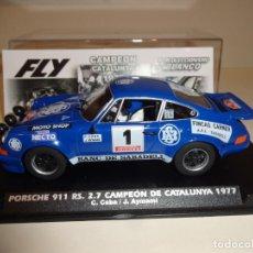 Slot Cars: FLY. PORSCHE 911 RS 2.7 CAMPEÓN DE CATALUNYA 1977. C. CABA-J.AYMAMI. REF. E2018. Lote 268451654