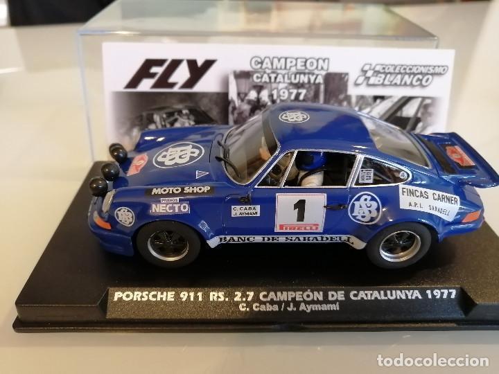 E2018 - PORSCHE 911 RS CAMPEON DE CATALUNYA 1977 DE FLY (Juguetes - Slot Cars - Fly)
