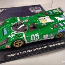Slot Cars: FLY 25º ANIVERSARIO PORSCHE 917K #05 250 KM FUJI MASTER 1971 IKUZAWA REF A2504, VÁLIDO SCALEXTRIC. Lote 274821463