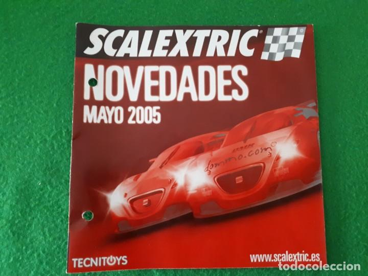 FOLLETO SCALEXTRIC NOVEDADES MAYO 2005 (Juguetes - Slot Cars - Magic Cars y Otros)
