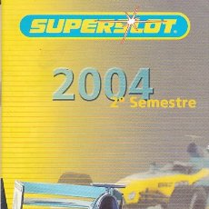Slot Cars: CATALGO COCHES SLOT SUPERSLOT 2004. Lote 175966483