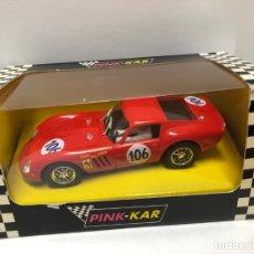 Slot Cars: COCHE SLOT PINK-KAR FERRARI 250 GTO TARGA FLORIO 1963 CV 006 1ª ROJO CON CAJA NUEVO A ESTRENAR . Lote 177489558
