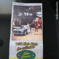 Slot Cars: SLOT CLASSIC CATALOGO MODELOS DE LAS PRIMERAS REFERENCIAS. Lote 220546866