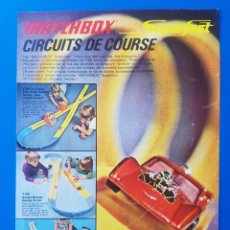 Slot Cars: ANTIGUA PUBLICIDAD MATCHBOX SUPERFAST CIRCUITS DE COURSE / T.800 T.600 T.400 / RECORTE EN FRANCÉS. Lote 154229198