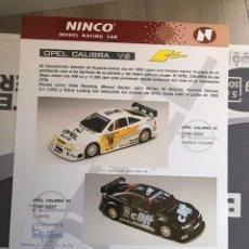 Slot Cars: FOLLETO ORIGINAL NINCO. OPEL CALIBRA V6- : HOJA INFORMATIVA / FICHA TECNICA. Lote 292700258