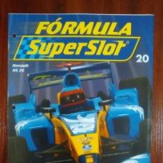 Slot Cars: FORMULA SUPERSLOT - COLECCIONABLE PLANETA DEAGOSTINI - NUMERO 20 - RENAULT RS 26. Lote 134837722
