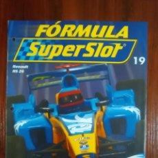 Slot Cars: FORMULA SUPERSLOT - COLECCIONABLE PLANETA DEAGOSTINI - NUMERO 19 - RENAULT RS 26. Lote 134838198
