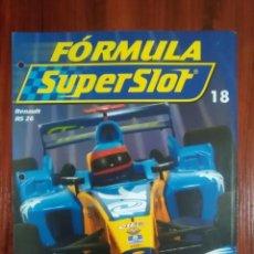 Slot Cars: FORMULA SUPERSLOT - COLECCIONABLE PLANETA DEAGOSTINI - NUMERO 18 - RENAULT RS 26. Lote 134838714