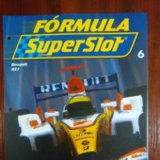 Slot Cars: FORMULA SUPERSLOT - COLECCIONABLE PLANETA DEAGOSTINI - NUMERO 6 - RENAULT R27. Lote 134839158