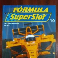 Slot Cars: FORMULA SUPERSLOT - COLECCIONABLE PLANETA DEAGOSTINI - NUMERO 10 - MCLAREN MERCEDES MP4-21. Lote 134839486