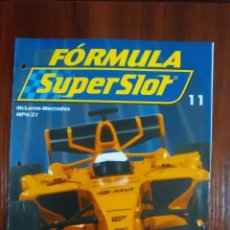 Slot Cars: FORMULA SUPERSLOT - COLECCIONABLE PLANETA DEAGOSTINI - NUMERO 11 - MCLAREN MERCEDES MP4-21. Lote 134839550