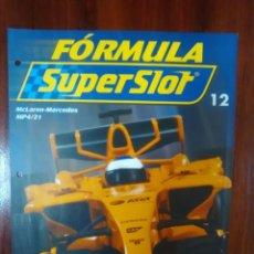 Slot Cars: FORMULA SUPERSLOT - COLECCIONABLE PLANETA DEAGOSTINI - NUMERO 12 - MCLAREN-MERCEDES MP4-21. Lote 136378542