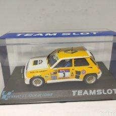 Slot Cars: TEAM SLOT RENAULT 5 TURBO TOUR DE CORSE ESPAÑA' 82 REF. 11901 TEAMSLOT. Lote 225517255