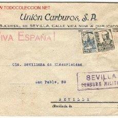 Sellos: CARTA CIRCULADA EL 16 DE JUNIO DE 1937 EN SEVILLA. CON MEMBRETE. UNIÓN CARBUROS S. A.. Lote 20876839