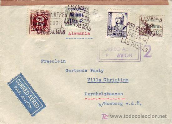 CARTA CIRCULADA POR CORREO AEREO 1938 DE LAS PALMAS A ALEMANIA CON SELLOS ELP CANARIAS. CM. EL CID. (Sellos - Historia Postal - Sello Español - Sobres Circulados)