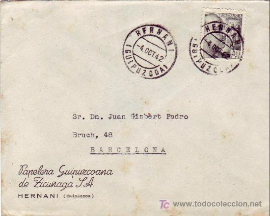 CARTA COMERCIAL (PAPELERA GUIPUZCOANA DE ZICUÑAGA) CIRCULADA 1942 HERNANI (GUIPUZCOA)-BARCELONA MPM (Sellos - Historia Postal - Sello Español - Sobres Circulados)