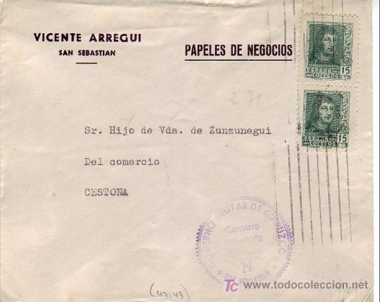 CARTA COMERCIAL (VICENTE ARREGUI) PAPELES DE NEGOCIOS SAN SEBASTIAN (GUIPUZCOA)-CESTONA CENSURA. MPM (Sellos - Historia Postal - Sello Español - Sobres Circulados)