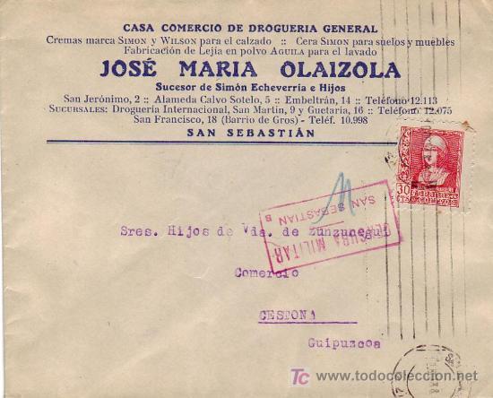CARTA COMERCIAL (JOSE MARIA OLAIZOLA) 1938 SAN SEBASTIAN (GUIPUZCOA)-CESTONA. CENSURA MILITAR. MPM. (Sellos - Historia Postal - Sello Español - Sobres Circulados)