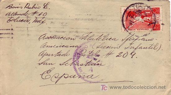 CARTA CIRCULADA 1939 DE TOLUCA (MEXICO) A SAN SEBASTIAN (GUIPUZCOA). CENSURA MILITAR. RARA. MPM. (Sellos - Historia Postal - Sello Español - Sobres Circulados)