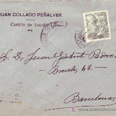 Sellos: CARTA COMERCIAL (JUAN COLLADO PEÑALVER) CIRCULADA 1945 DE CASTILLO DE LOCUBIN (JAEN) A BARCELONA MPM. Lote 3233787