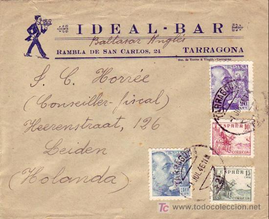 EL CID Y GENERAL FRANCO EN CARTA COMERCIAL (IDEAL BAR) CIRCULADA 1946 DE TARRAGONA A HOLANDA. (Sellos - Historia Postal - Sello Español - Sobres Circulados)