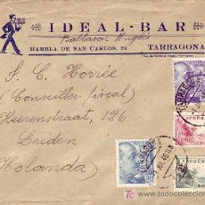 Sellos: EL CID Y GENERAL FRANCO EN CARTA COMERCIAL (IDEAL BAR) CIRCULADA 1946 DE TARRAGONA A HOLANDA.. Lote 15408362