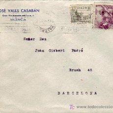 Sellos: CENTRO INVERTIDO RODILLO PATRIOTICO EN CARTA CIRCULADA 1942 DE VALENCIA A BARCELONA. EL CID Y FRANCO. Lote 15422197